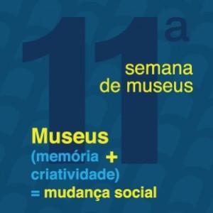 Semana Nacional de Museus acontece entre os dias 13 e 19 de maio