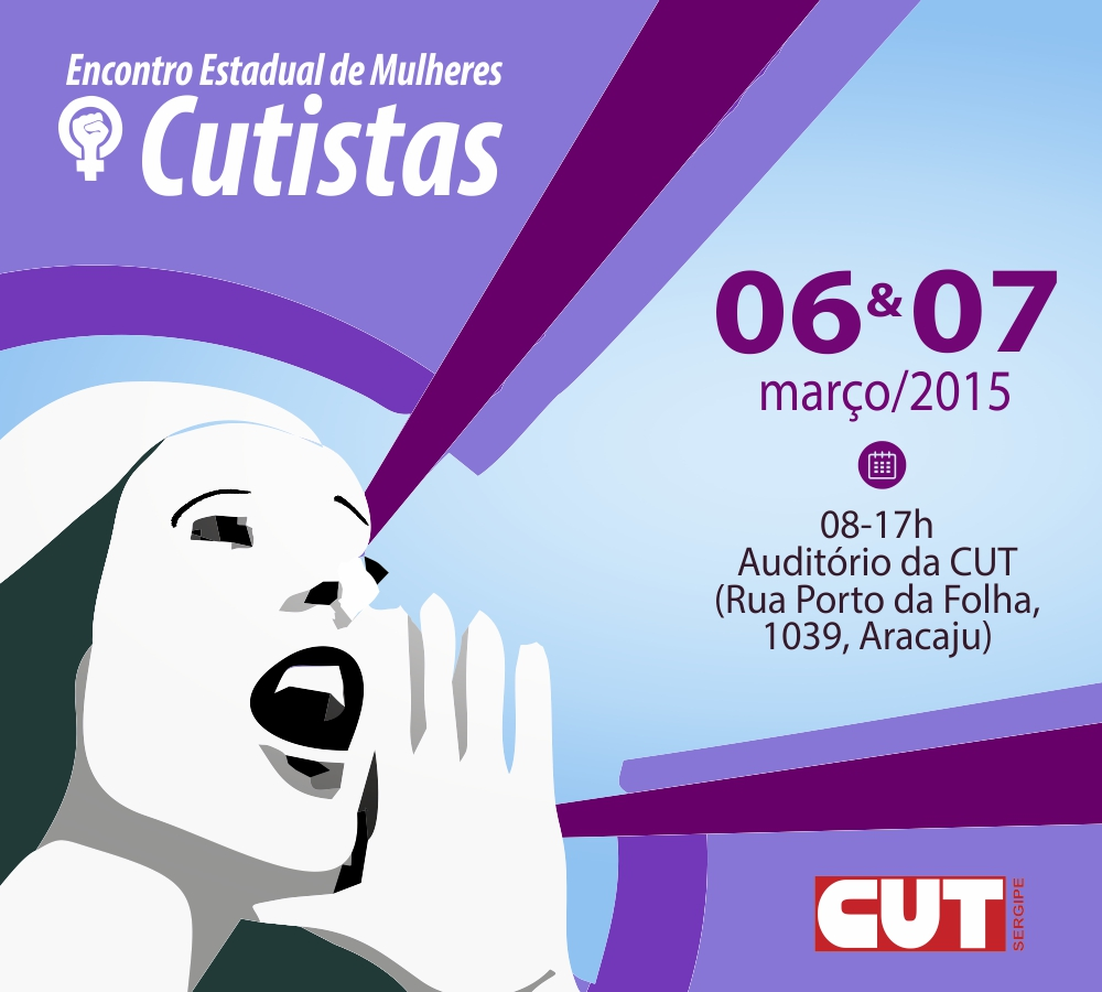 CUT/SE promove Encontro Estadual da Mulher Trabalhadora