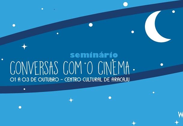 """Sercine abre inscrições para Seminário """"Conversas com o Cinema"""""""