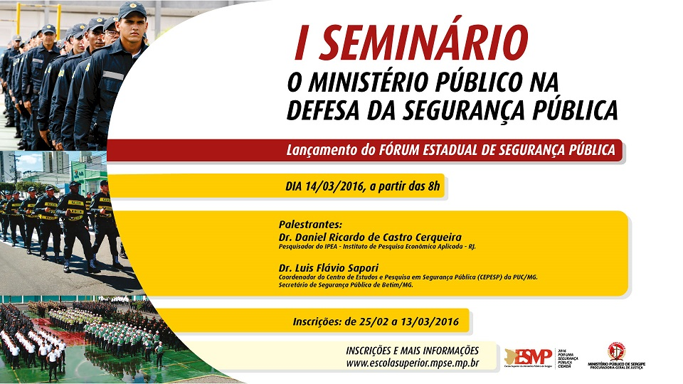 SSP e MPE realizarão seminário para discutir crimes violentos no Estado