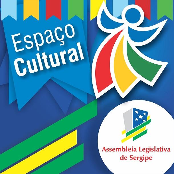 """Assembleia Legislativa de Sergipe abre mais uma edição do Espaço Cultural """" Djenal Queiroz"""""""