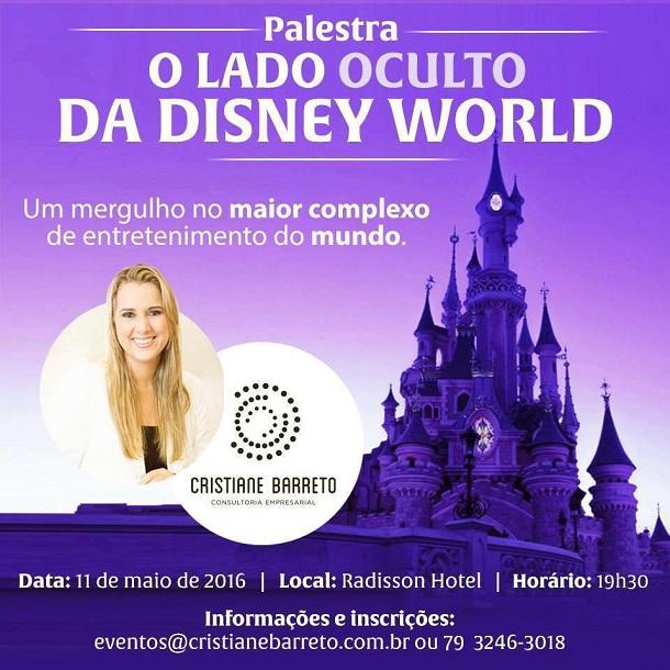 """Palestra:  """"O Lado Oculto da Disney""""  acontece nesta quarta-feira dia 11 em Sergipe"""