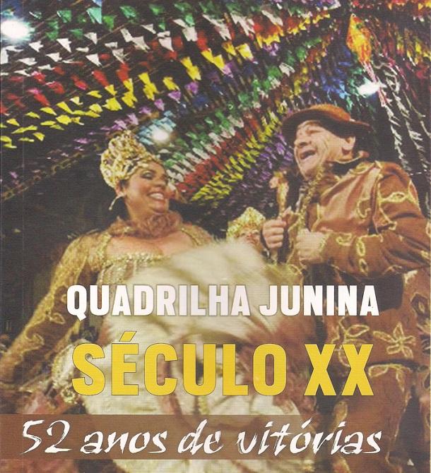 Jornalista Gilson Sousa lança o livro 'Quadrilha Junina Século XX – 52 anos de vitórias'