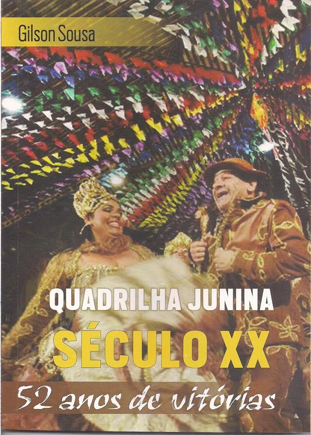 gilson sousa-seculo xx- quadrilaha -joel