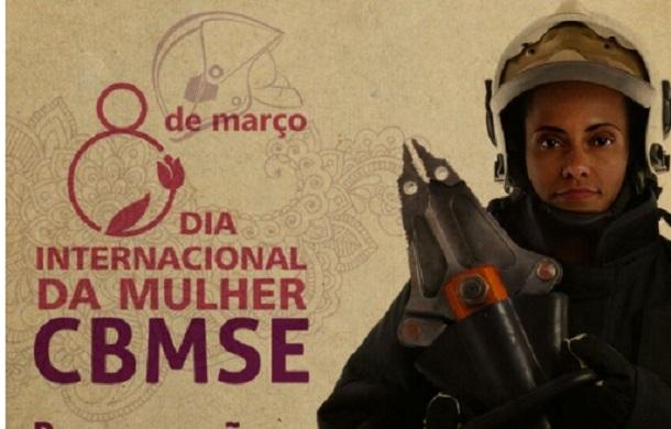 CONVITE: Corpo de Bombeiros Militar de Sergipe promove evento alusivo ao Dia Internacional da Mulher.